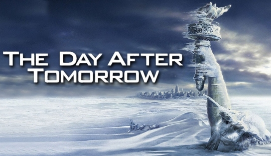 "A promotional banner for the film ""The Day After Tomorrow.""  (click for credit)"