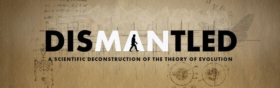 Dismantled: A Scientific Deconstruction of the Theory of Evolution : Proslogion